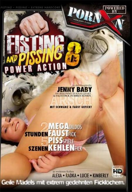 Fisting And Pissing Power Action 8 [2011]