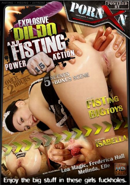 Explosive Dildo and Fisting Power Action 15 [2011]
