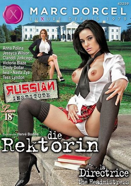 Russian Institute - Lesson 18 - La Directrice [2012] DVDRip