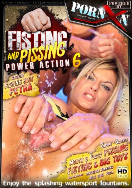 Fisting And Pissing Power Action 6 [2010]