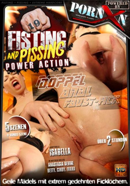 Fisting And Pissing Power Action 19 [2012]
