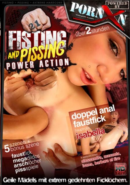 Fisting And Pissing Power Action 21 [2012]