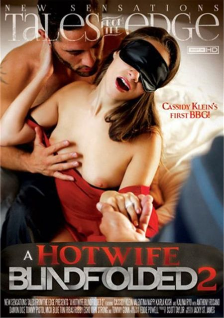 A Hotwife Blindfolded 2 [2015]